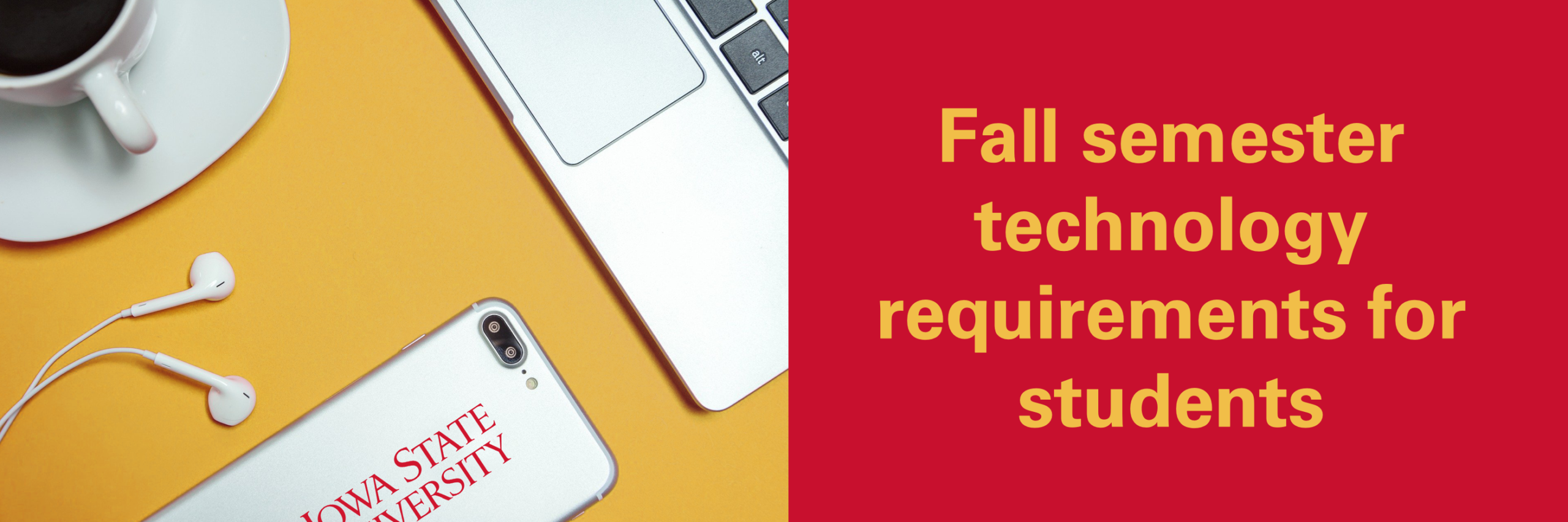 Fall semester technology requirements for students